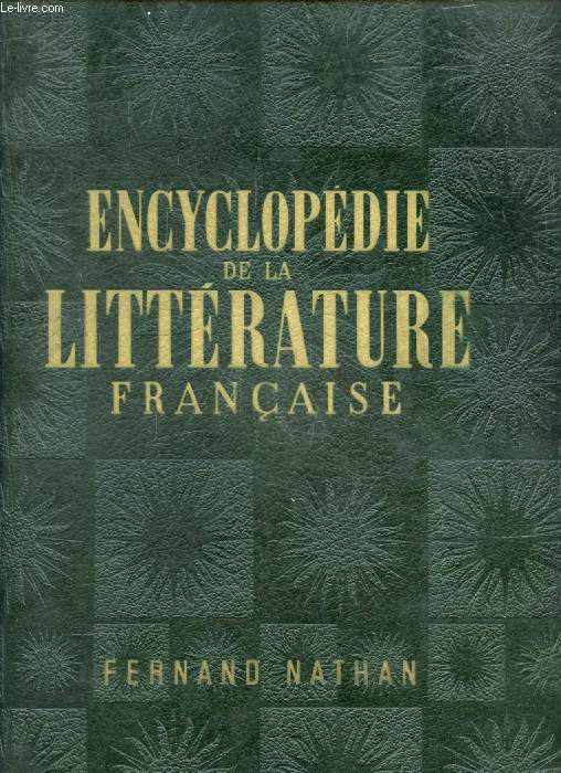 ENCYCLOPEDIE DE LA LITTERATURE FRANCAISE