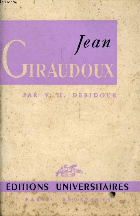 JEAN GIRAUDOUX (Classiques du XXe Siècle)