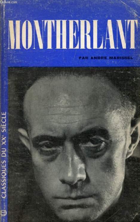 HENRY DE MONTHERLANT (Classiques du XXe Siècle)