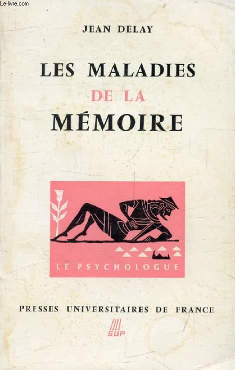 LES MALADIES DE LA MEMOIRE (Le Psychologue)