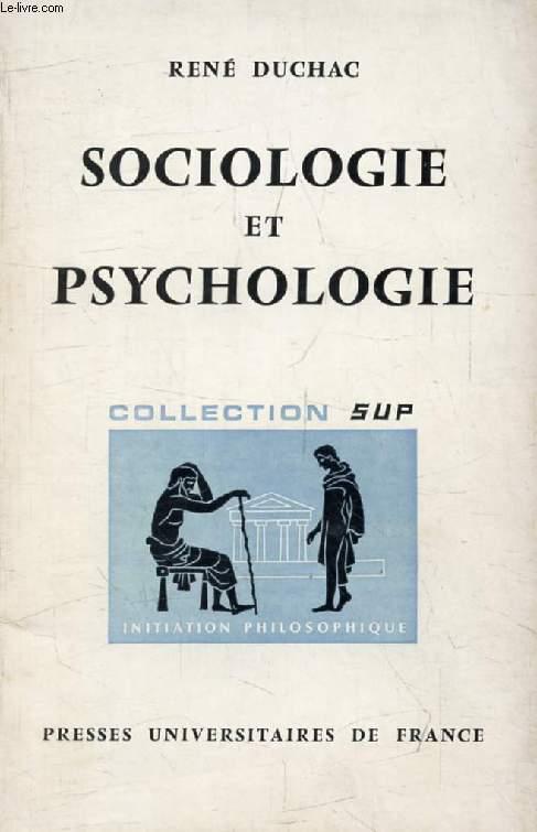 SOCIOLOGIE ET PSYCHOLOGIE (Initiation Philosophique)