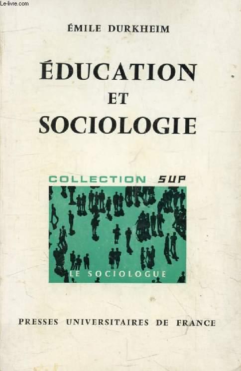 EDUCATION ET SOCIOLOGIE (Le Sociologue)