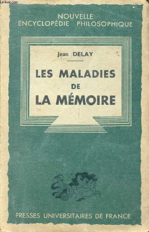 LES MALADIES DE LA MEMOIRE (Nouvelle Encyclopédie Philosophique)