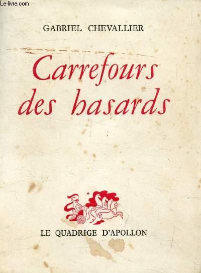 Carrefour Des Hasards