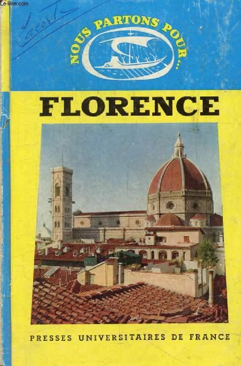 FLORENCE (Nous Partons Pour)