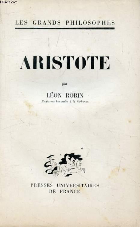 ARISTOTE (Les Grands Philosophes)