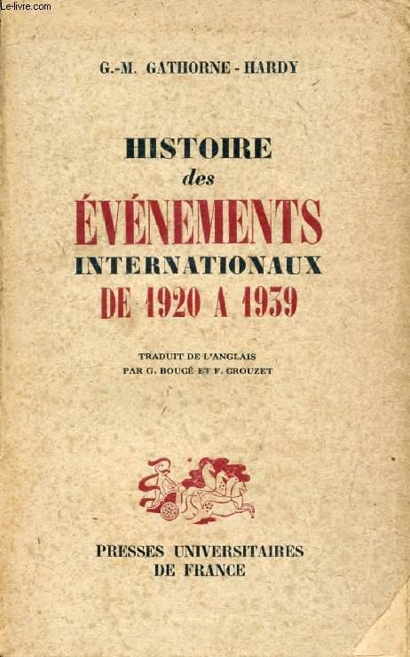 HISTOIRE DES EVENEMENTS INTERNATIONAUX DE 1920 A 1939