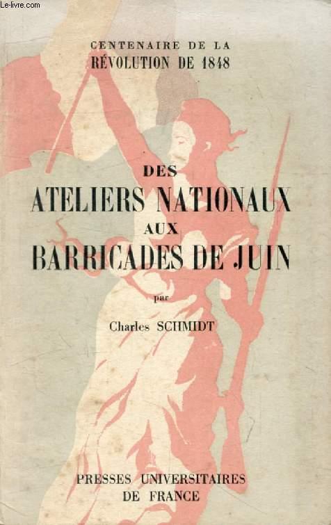 DES ATELIERS NATIONAUX AUX BARRICADES DE JUIN