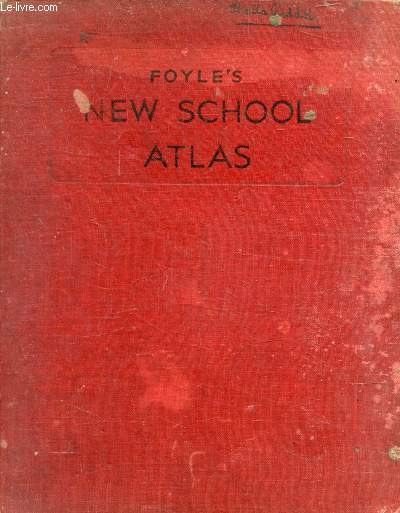 FOYLE'S NEW SCHOOL ATLAS OF COMPARATIVE GEOGRAPHY