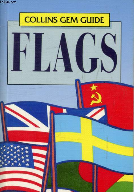 FLAGS OF THE WORLD (Collins Gems Guides)