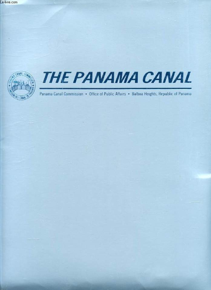 THE PANAMA CANAL, COMMEMORATIVE ALBUM, 1914-1989