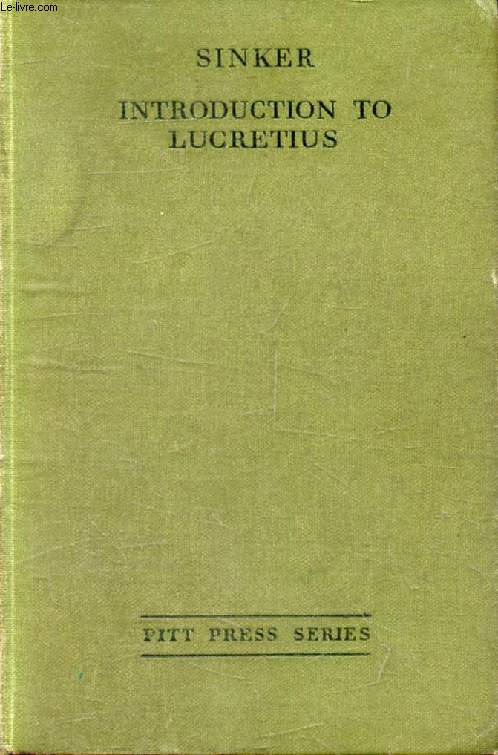 INTRODUCTION TO LUCRETIUS