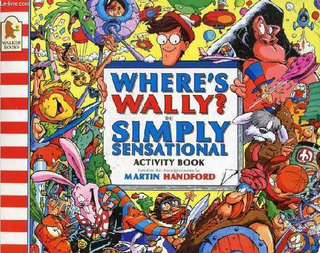 WHERE'S WALLY ?, THE SIMPLY SENSATIONAL ACTIVITY BOOK