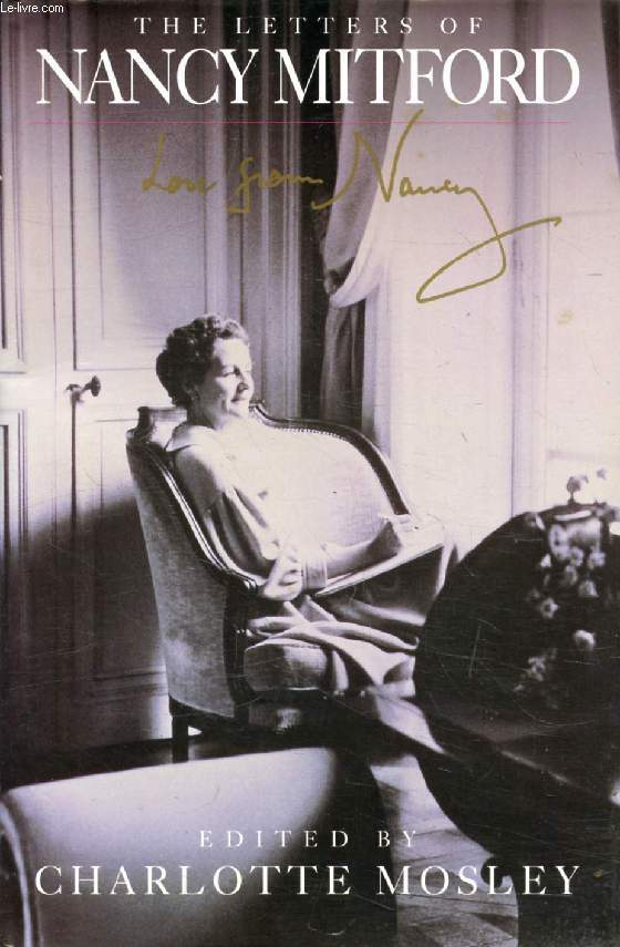THE LETTERS OF NANCY MITFORD, Love from Nancy