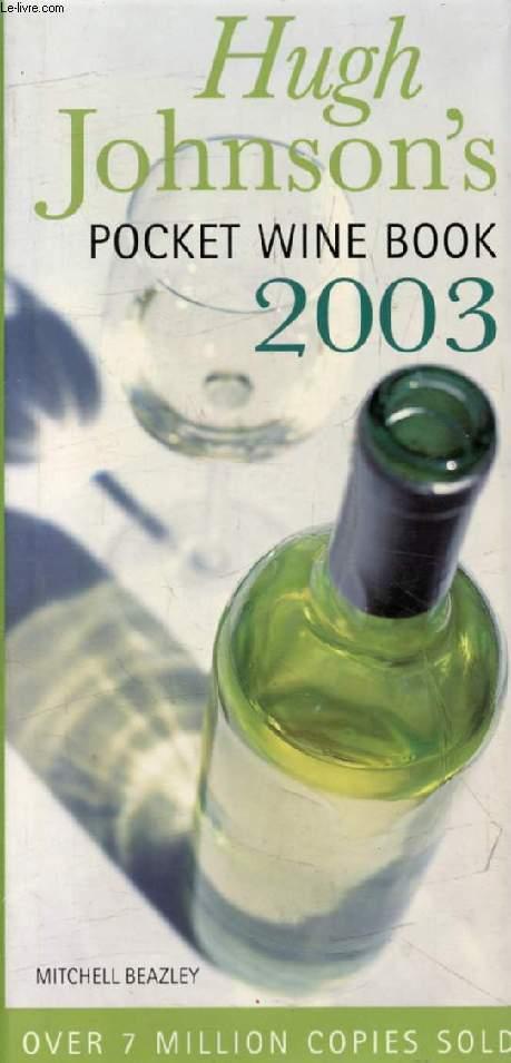 HUGH JOHNSON'S POCKET WINE BOOK 2003