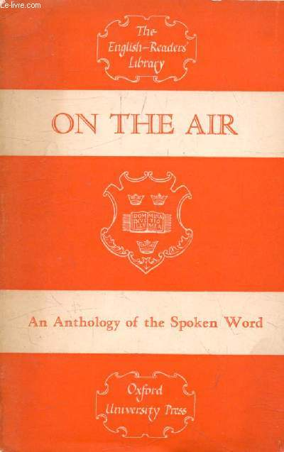 ON THE AIR, An Anthology of the Spoken Word