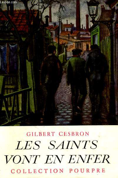 Les saints vont en enfer.