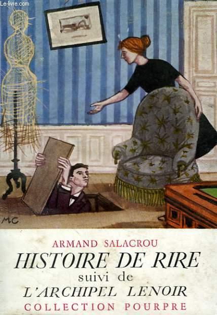 HISTOIRE DE RIRE suivi de L'ARCHIPEL LENOIR