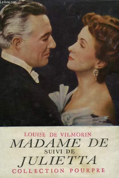 Madame de... suivi de Julietta.