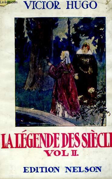 La légende des siècles, tome 2.