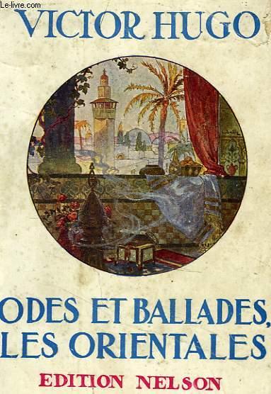 Odes et ballades / Les orientales.