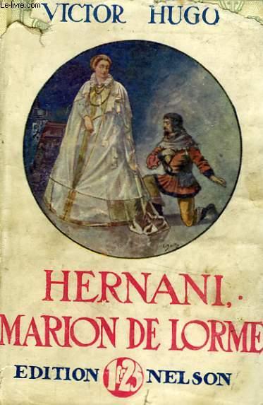 Hernani / Marion Delorme.