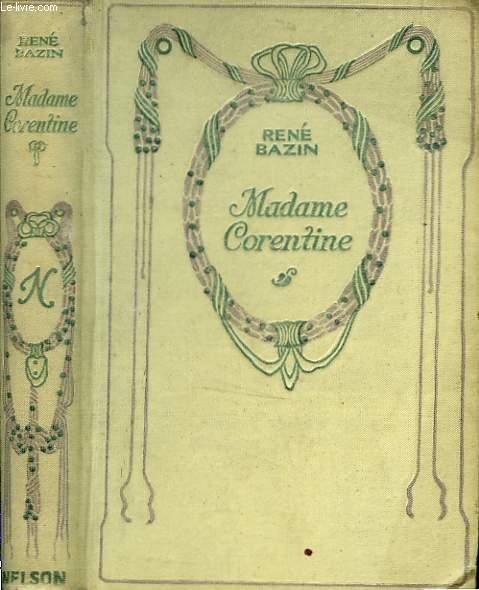 Madame Corentine.