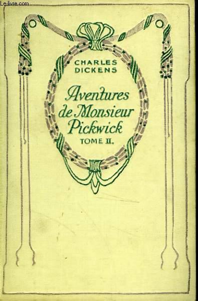 Aventures de Monsieur Pickwick, tome 2.