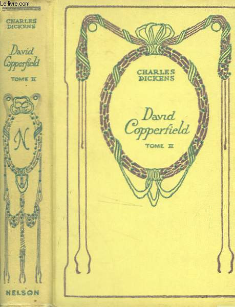 David Copperfield, tome 2.
