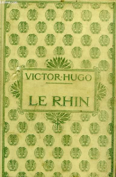 Le Rhin, tome 1.