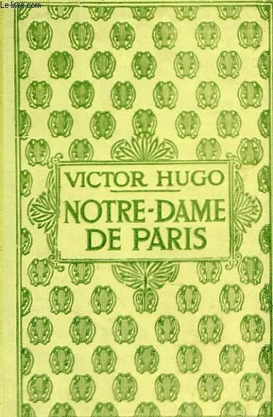 Notre-Dame de Paris, tome 1.