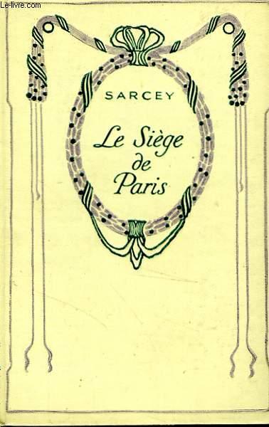 Le siège de Paris.