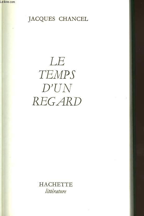 LE TEMPS D UN REGARD