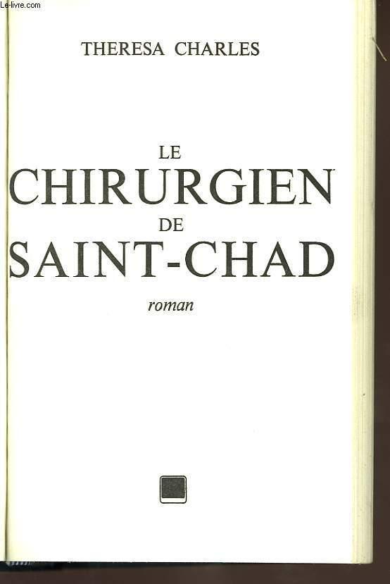 LE CHIRURGIEN DE SAINT CHAD