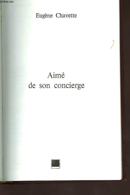 AIME DE SON CONCIERGE