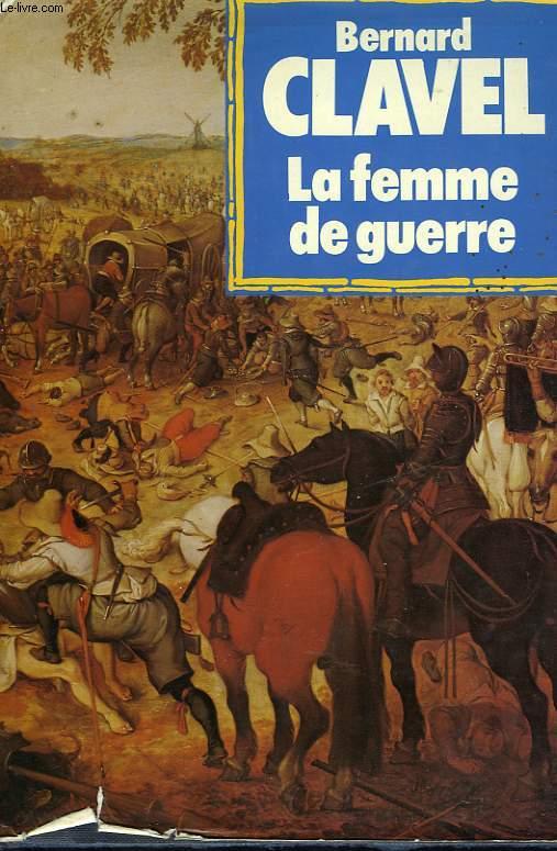 LES COLONNES DU CIEL TOME III LA FEMME DE GUERRE