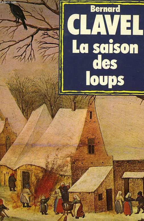 LES COLONNES DU CIEL TOME I LA SAISON DES LOUPS