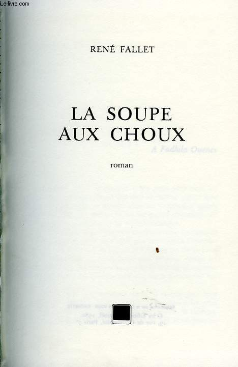 La Soupe Aux Choux De Fallet Rene Achat Livres Ref Ro70077710