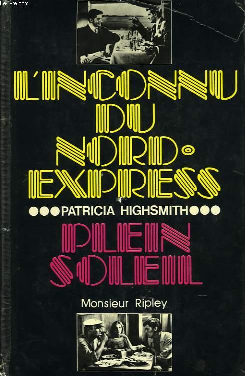 L INCONNU DU NORD EXPRESS ,PLEIN SOLEIL(MONSIEUR RIPLEY)