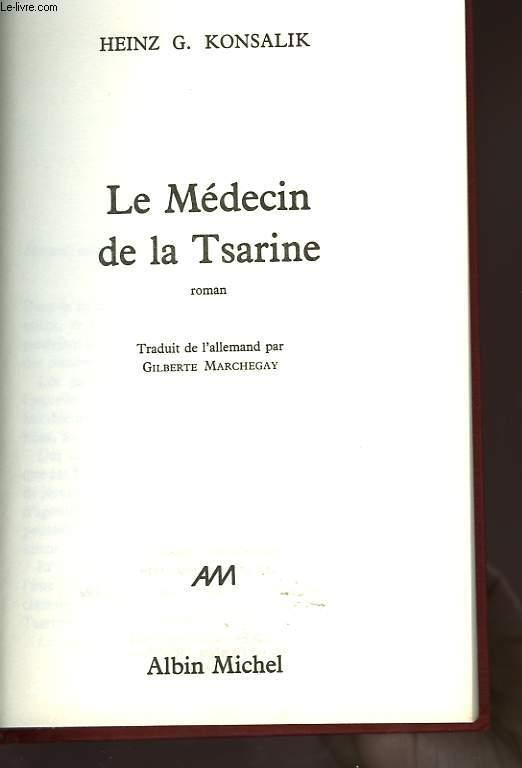 LE MEDECIN DE LA TSARINE