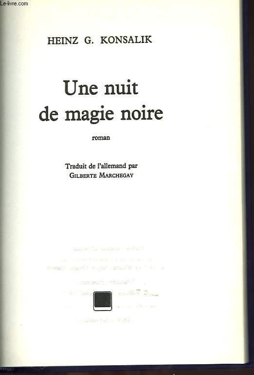 UNE NUIT DE MAGIE NOIRE