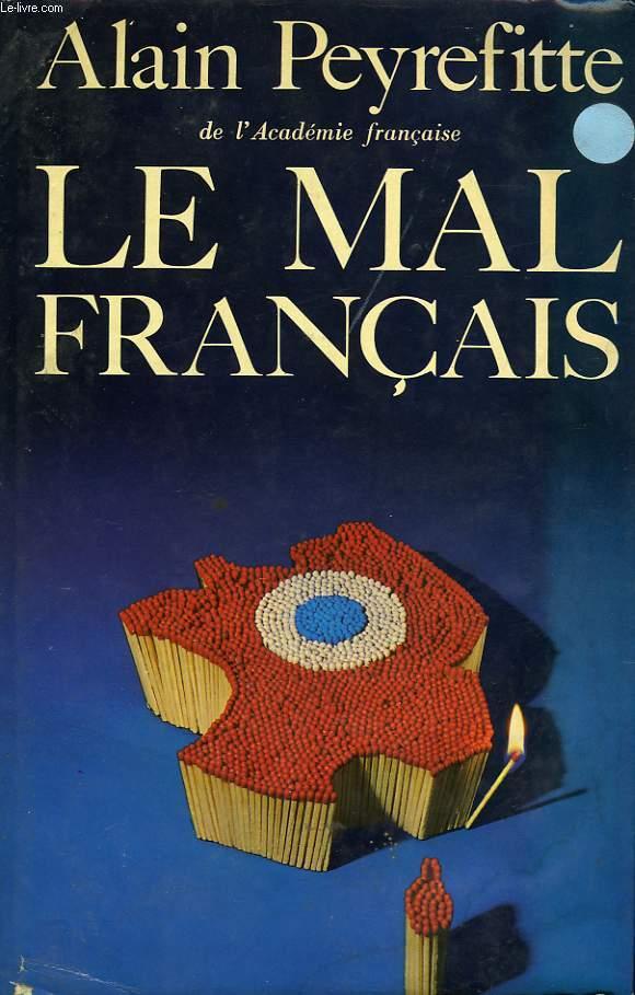LE MAL DES FRANCAIS