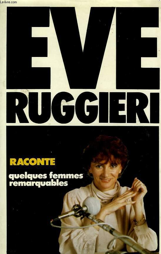 RACONTE QUELQUES FEMMES REMARQUABLES
