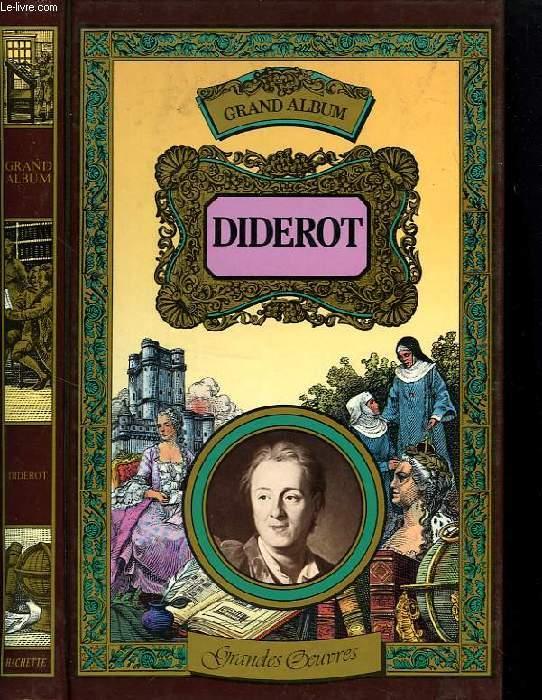 GRAND ALBUM DIDEROT: MEMOIRES, CORRESPONDANCE ET OUVRAGES INEDITS DE DIDEROT, DE 1759 à 1780.