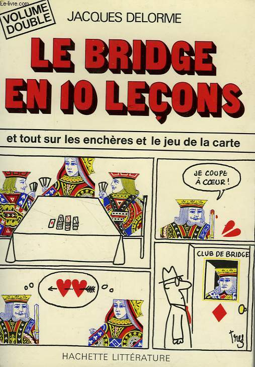 LE BRIDGE EN 10 LECONS