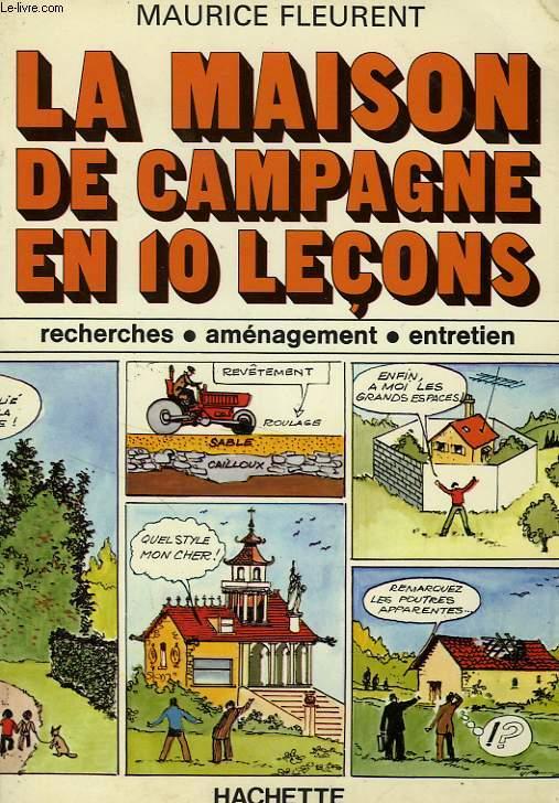 LA MAISON DE CAMPAGNE EN 10 LECONS