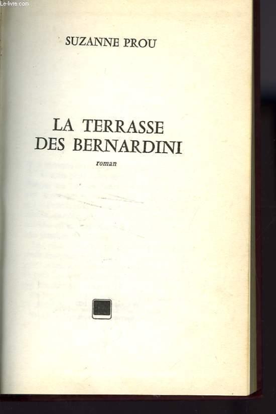 LA TERRASSE DES BERNARDINI