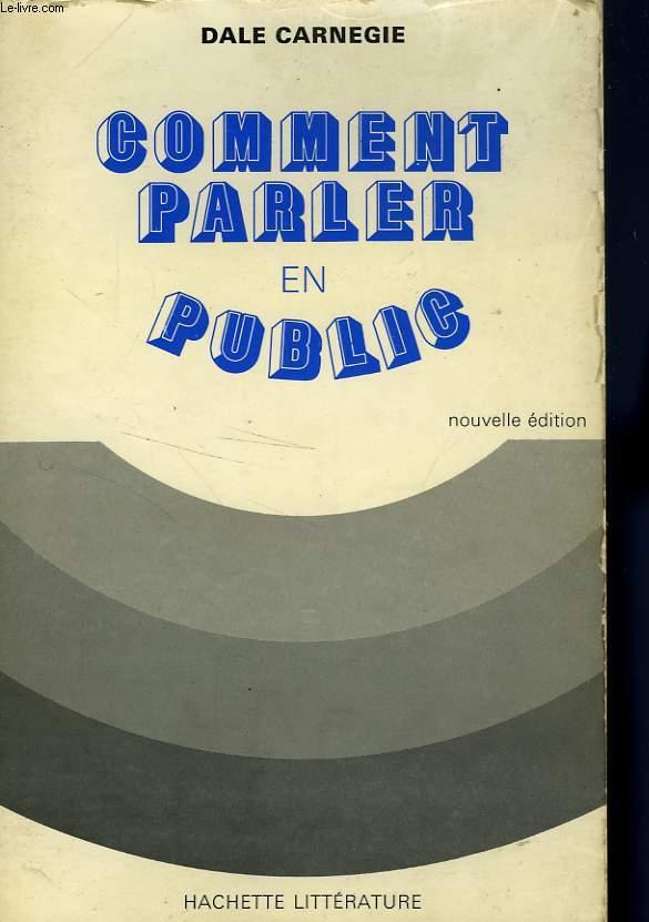 COMMENT PARLER EN PUBLIC