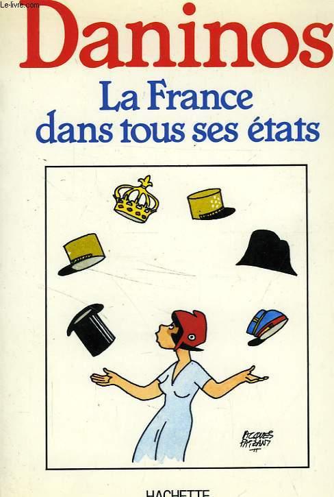 LA FRANCE DANS TOUS SES ETATS
