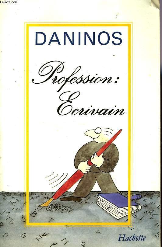 PROFESSION: ECRIVAIN